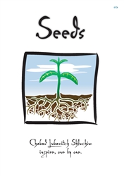 <br>Seeds - Chabad Lubavitch Shluchim inspire, one by one