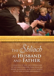 The Shliach as Husband and Father
