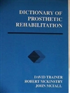 J-912: Dictionary of Prosthetic Rehabilitation  $38.95