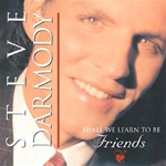 Darmody CD - Shall We Learn To Be Friends