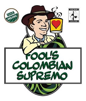 Fool's Organic Fair Trade Colombian Supremo / 12oz