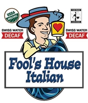 Fool's Decaf Organic Fair Trade House Italian / 10oz