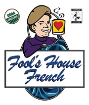 Fool's Organic Fair Trade House French / 10oz