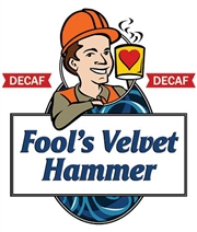 Fool's Decaf Velvet Hammer / 10oz
