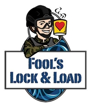 Fool's Lock and Load / 10oz