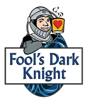Fool's Dark Knight / 10oz