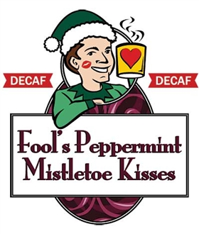 Fool's Decaf Peppermint Mistletoe Kisses / 12oz