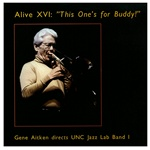 Alive XVI - Double CD,<em> by University of Northern Colorado</em>