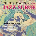 Chuck Owen & The Jazz Surge,<em> by Compact Discs(CD)- Other Artists/Schools/Groups</em>