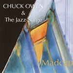 Madcap - Chuck Owen & The Jazz Surge,<em> by Compact Discs(CD)- Other Artists/Schools/Groups</em>