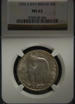 NGC Certified 1936 S Bay Bridge Commemorative Half Dollar MS-62