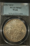 PCGS Certified 1878 7/8TF Morgan Dollar MS-62 Weak