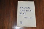 Women Are That Way by Mildred Eakes, 1950, Signed!