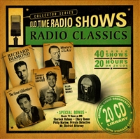 Radio Classics 20 hour set, Old Time Radio Shows