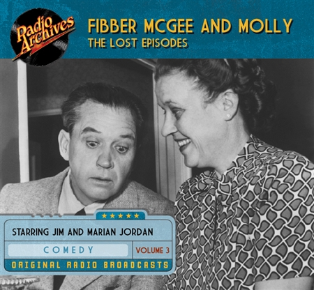 Fibber McGee and Molly - The Lost Episodes, Volume  3