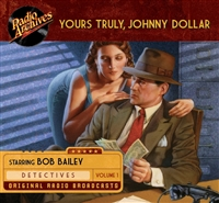 Yours Truly, Johnny Dollar, Volume 1