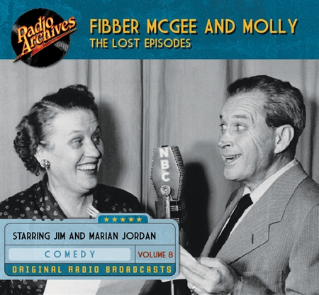Fibber McGee and Molly - The Lost Episodes, Volume  8