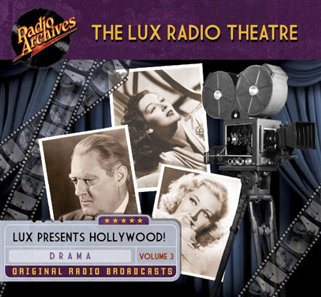 The Lux Radio Theatre, Volume 3