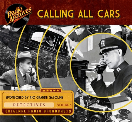 Calling All Cars, Volume 6 - 10 hours