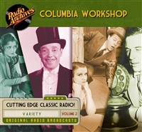 Columbia Workshop, Volume 2