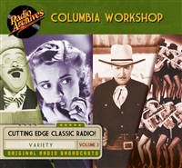 Columbia Workshop, Volume 3