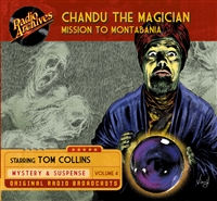 Chandu the Magician, Volume 4 Mission to Montabania