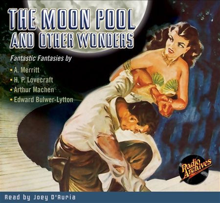 The Moon Pool and Other Wonders Audiobook