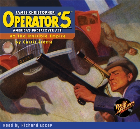 Operator #5 Audiobook - #2 The Invisible Empire
