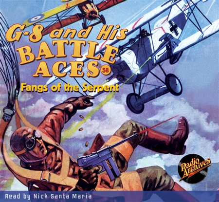 G-8 and His Battle Aces Audiobook - # 58 Fangs of the Serpent