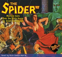 The Spider Audiobook - # 48 Machine Guns Over the White House