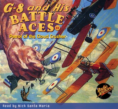 G-8 and His Battle Aces Audiobook - # 33 Patrol of the Cloud Crusher