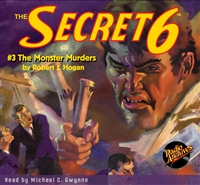 The Secret 6 Audiobook - #3 The Monster Murders
