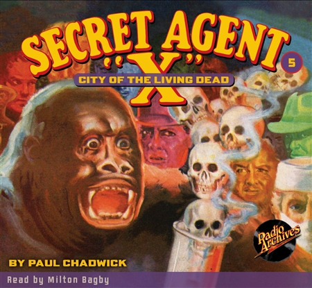 "Secret Agent ""X"" Audiobook - # 5 City of the Living Dead"