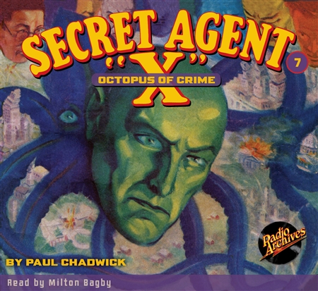 "Secret Agent ""X"" Audiobook - # 7 Octopus of Crime"