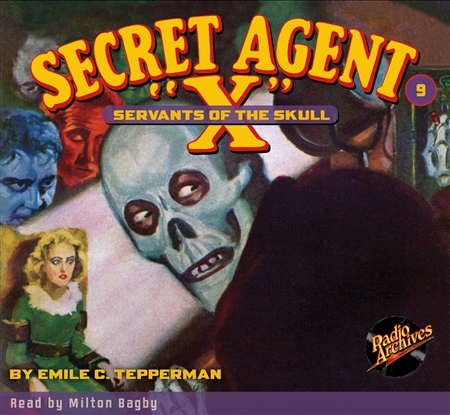 "Secret Agent ""X"" Audiobook - # 9 Servants of the Skull"