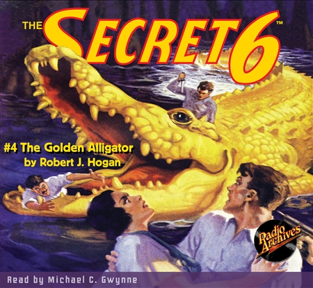 Secret 6 Audiobook #4 The Golden Alligator