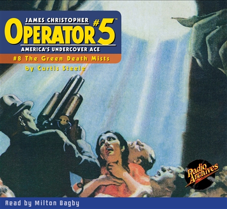Operator #5 Audiobook - #08 The Green Death Mists