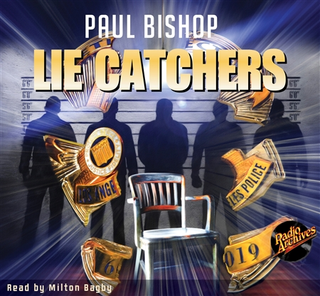 Lie Catchers by Paul Bishop Audiobook