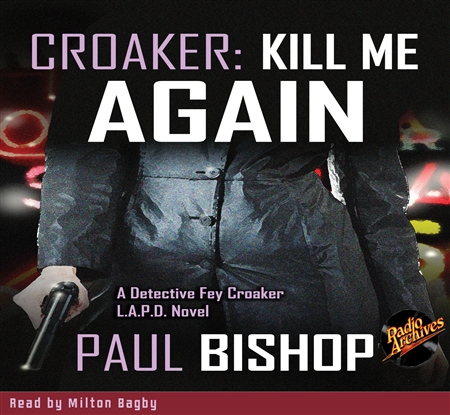 Croaker - Kill Me Again by Paul Bishop Audiobook