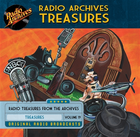 Radio Archives Treasures, Volume 19 - 20 hours