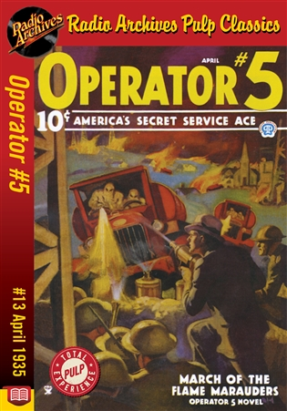 Operator #5 eBook #13 March of the Flame Marauders