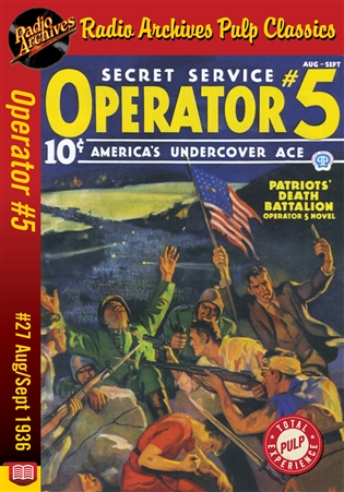 Operator #5 eBook #27 Patriots' Death Battalion