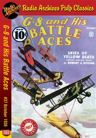 G-8 and His Battle Aces eBook #037 October 1936 Skies of Yellow Death