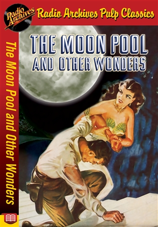 The Moon Pool and Other Wonders eBook