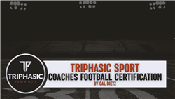 Triphasic High school Football Coaches Certification