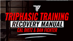 Triphasic Training Recovery Manual