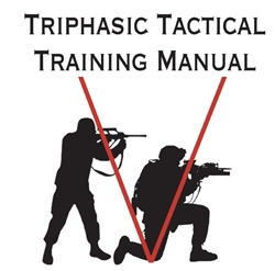 Triphasic Tactical Training Manual - Hard Copy and E-Book