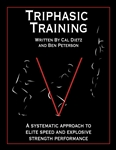 Triphasic Training E-Book : A systematic approach to elite speed and explosive strength performance