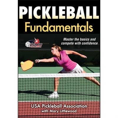 Master the basics and compete with confidence with Pickleball Fundamentals, by USAPA with Mary Littlewood
