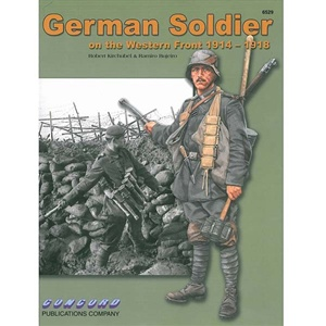 German Soldier on the Western Front 1914-1918 6529